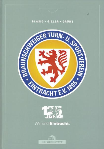 125 Jahre Eintracht Braunschweig - Wir sind Eintracht