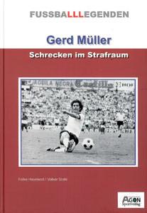 Gerd Müller - Schrecken des Strafraums