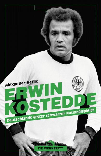 Erwin Kostedde - Deutschlands erster schwarzer Nationalspieler