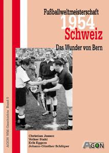 Fußballweltmeisterschaft 1954 Schweiz - Das Wunder von Bern