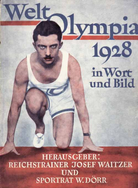 Weltolympia 1928 in Wort und Bild.