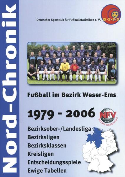 Fußball im Bezirk Weser-Ems 1979 - 2006