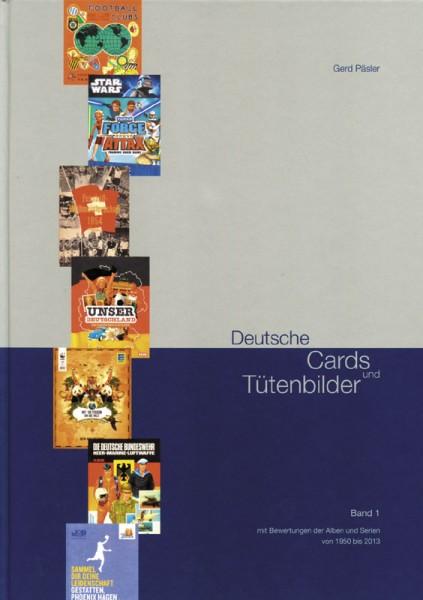 Deutsche Cards und Tütenbilder Band 1 mit Bewertungen der Alben und Serien von 1950 bis 2013.