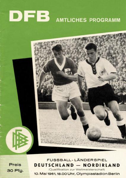 Deutschalnd - Nordirland, 10.5.1961 in Berlin. Amtliches Fußball Programm