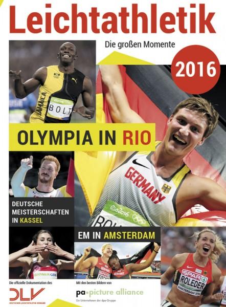 Leichtathletik 2016 - Die großen Momente: Olympia in Rio - EM in Amsterdam - DM in Kassel