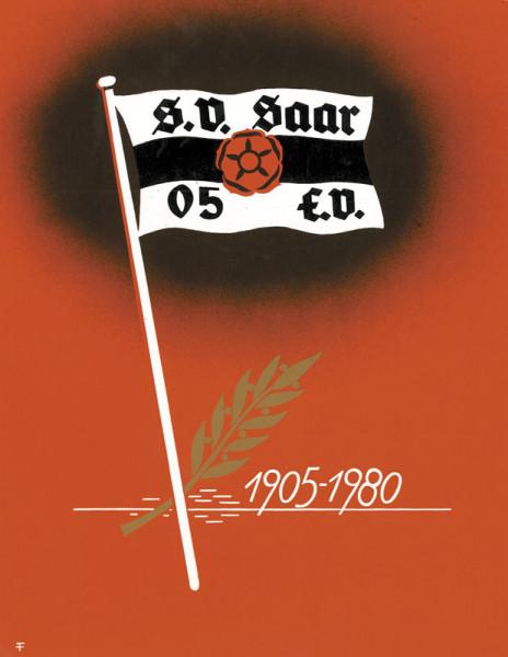 75 Jahre SV Saar 05 Saarbrücken 1905-1980.