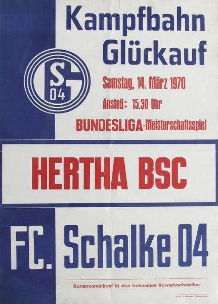 Meisterschaftsspiel Schalke 04 - Hertha BSC, Schalke 04 - Plakat 1970