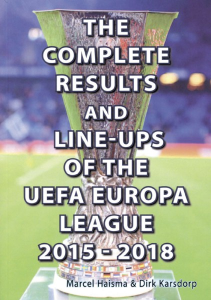 The Complete Results & Line-Ups Of The UEFA Europa League 2015-2018