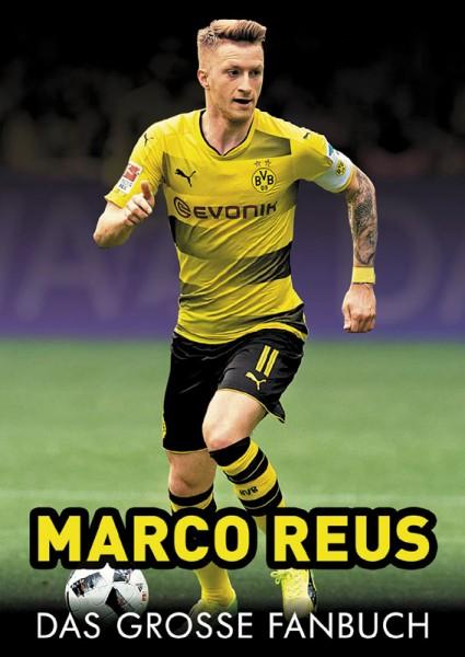 Marco Reus - Das große Fanbuch