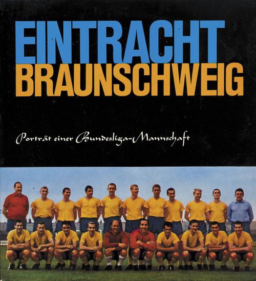 Eintacht Braunschweig. Club history 1967
