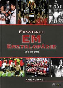 Fußball-EM Enzyklopädie 1960-2012