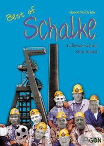Best of Schalke - Zu Besuch auf der Zeche Schalke.