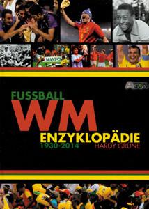 Fußball-WM Enzyklopädie 1930-2014