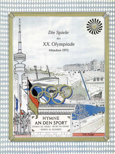 Die Spiele der XX.Olympiade München 1972. Hymne an den Sport.